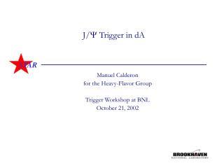 J/  Trigger in dA