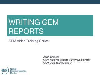 WRITING GEM REPORTS