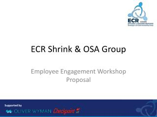 ECR Shrink & OSA Group