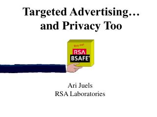 Targeted Advertising… and Privacy Too