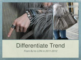 Differentiate Trend