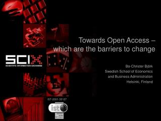 Towards Open Access –  which are the barriers to change