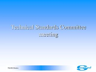 Technical Standards Committee meeting