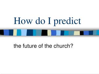 How do I predict