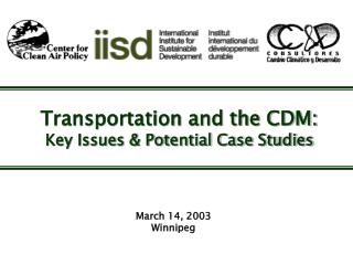 Transportation and the CDM: Key Issues & Potential Case Studies