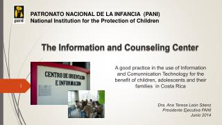 The Information  and  Counseling  Center