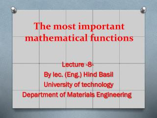 The most important mathematical functions