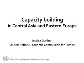 Capacity building in Central Asia and Eastern Europe