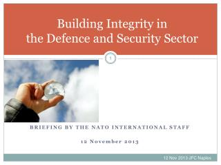 Building Integrity in  the Defence and Security Sector