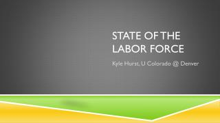 State of  the LABOR force