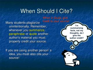 When Should I Cite?