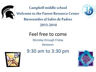 Feel free to come  Monday through Friday Between  9:30 am to 3:30 pm