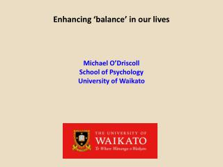 Enhancing �balance� in our lives