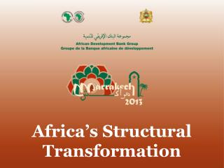 Africa's Structural Transformation
