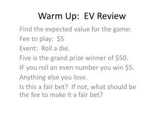 Warm Up:  EV Review