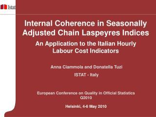Anna Ciammola and Donatella Tuzi ISTAT - Italy