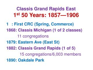 Classis Grand Rapids East 1 st  50 Years: 1857�1906