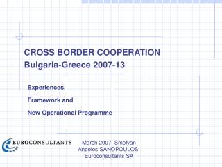 March 2007, Smolyan Angelos SANOPOULOS,   Euroconsultants SA