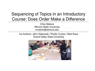 Sequencing of Topics in an Introductory Course: Does Order Make a Difference
