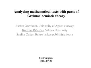 Analyzing mathematical texts with parts of Greimas' semiotic theory