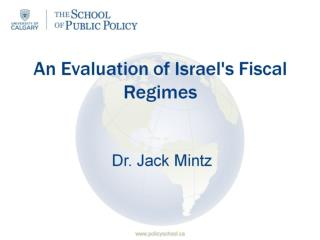 An Evaluation of Israel's Fiscal Regimes