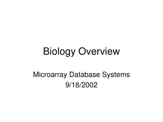 Biology Overview
