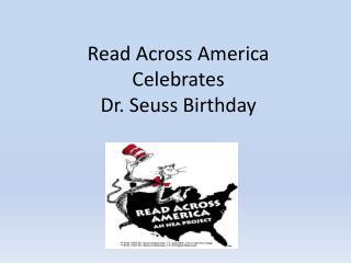 Read Across America Celebrates Dr. Seuss Birthday