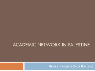 Academic Network in PALESTINE