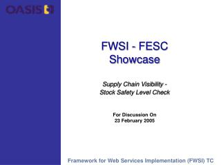 FWSI - FESC  Showcase