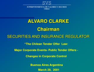 ALVARO CLARKE Chairman SECURITIES AND INSURANCE REGULATOR