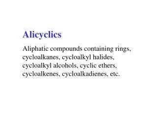 Alicyclics
