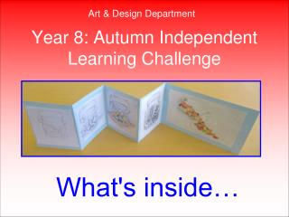 Year 8: Autumn Independent Learning Challenge