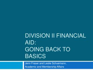 Division II Financial Aid:  Going Back to Basics