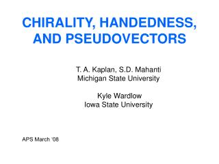 CHIRALITY, HANDEDNESS, AND PSEUDOVECTORS