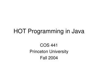 HOT Programming in Java