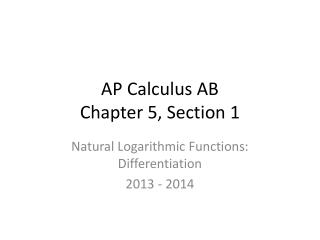 AP Calculus AB Chapter 5, Section 1