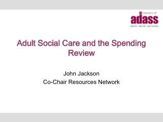Adult Social Care and the Spending Review