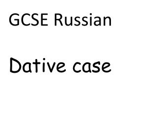 GCSE Russian Dative case