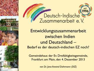 Entwicklungszusammenarbeit zwischen Indien  und Deutschland –