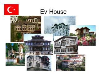 Ev-House
