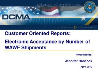 Customer Oriented Reports: Electronic Acceptance by Number of WAWF Shipments