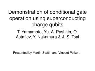 Demonstration of conditional gate operation using superconducting charge qubits
