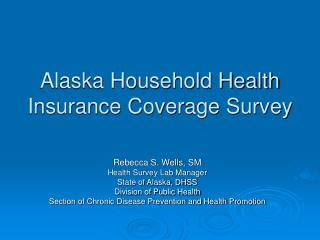 Alaska Household Health Insurance Coverage Survey