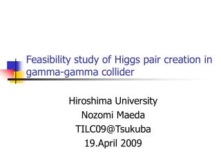 Feasibility study of Higgs pair creation in gamma-gamma collider