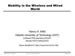 Mobility in the Wireless and Wired World
