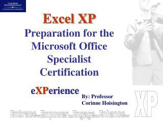 e XP erience