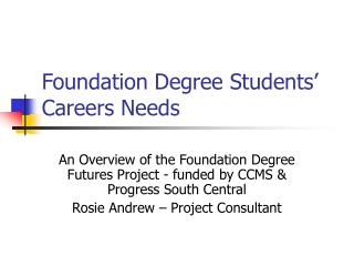 Foundation Degree Students� Careers Needs