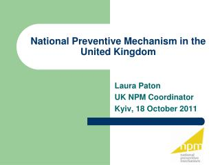 National Preventive Mechanism in the United Kingdom