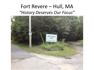"Fort Revere – Hull, MA ""History Deserves Our Focus"""