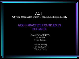 ACT! Active & Responsible Citizen = Flourishing Future Society
